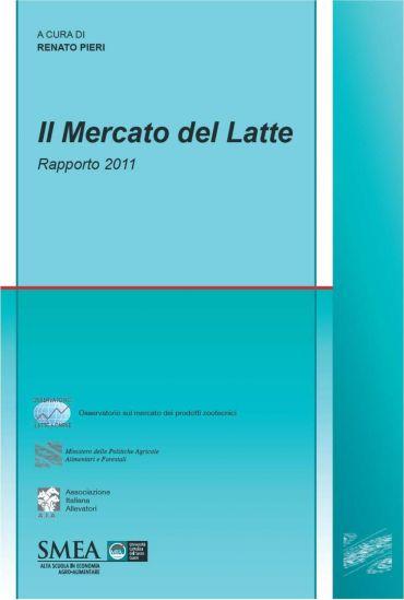 Il mercato del latte. Rapporto 2011