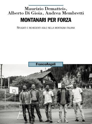 Montanari per forza
