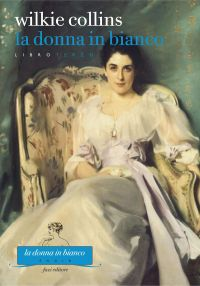 La donna in bianco. Libro terzo ePub