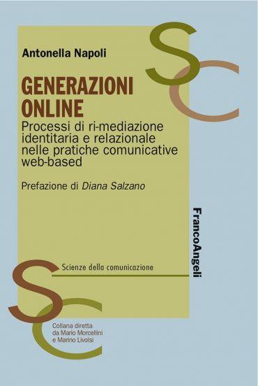 Generazioni online. Processi di ri-mediazione identitaria e rela