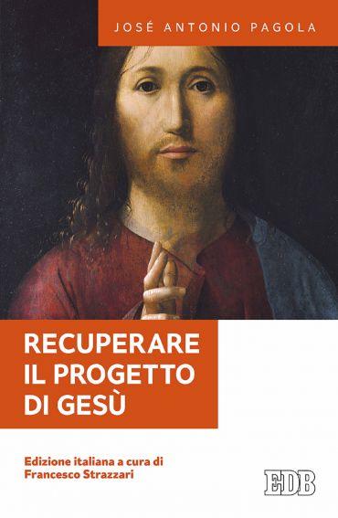 Recuperare il progetto di Gesù ePub