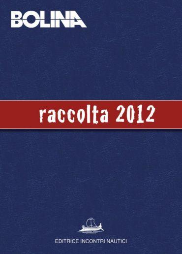 Raccolta Bolina 2012