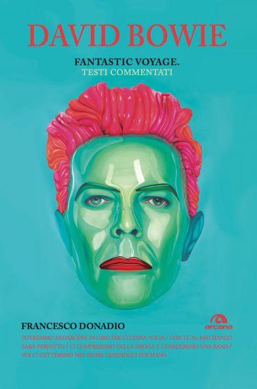 David Bowie. Fantastic voyage ePub