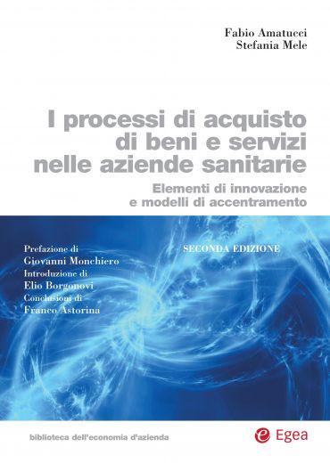 I processi di acquisto di beni e servizi nelle aziende sanitarie