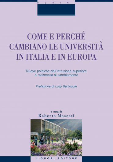 Come e perché cambiano le università in Italia e in Europa