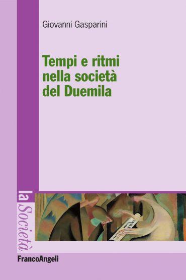 Tempi e ritmi nella società del Duemila