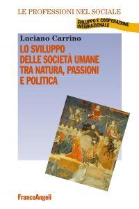 Lo sviluppo delle società umane tra natura, passioni e politica