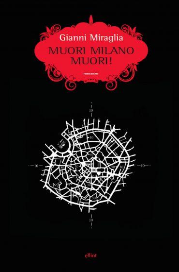 Muori Milano, muori! ePub