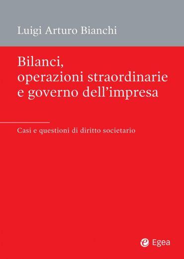 Bilanci, operazioni straordinarie e governo dell'impresa