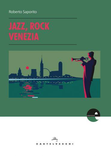 Jazz, rock, Venezia ePub