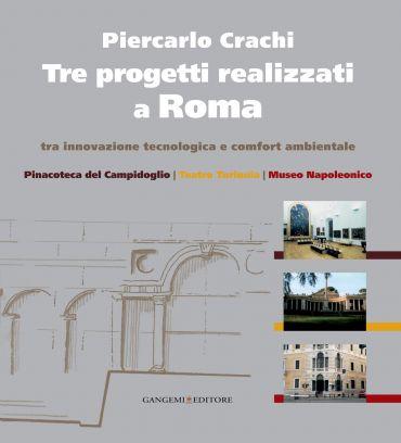 Tre progetti realizzati a Roma tra innovazione tecnologica e com