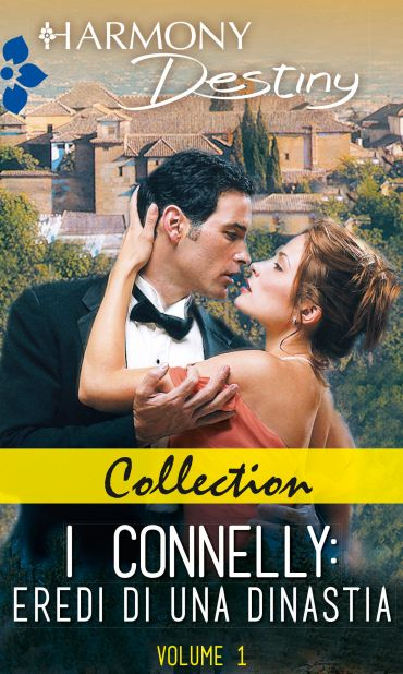 Collection - I Connelly: eredi di una dinastia ePub