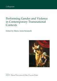 Performing Gender and Violence in Contemporary Transnational Con