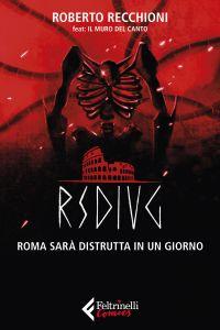 RSDIUG. Roma sarà distrutta in un giorno ePub