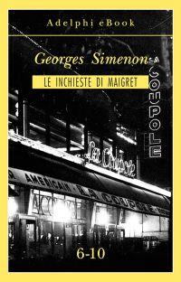 Le inchieste di Maigret 6-10 ePub