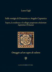 Sulle vestigia di Domenico e Angelo Capranica
