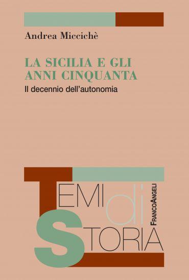 La Sicilia e gli anni Cinquanta