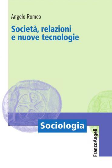 Società, relazioni e nuove tecnologie