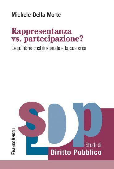 Rappresentanza vs. partecipazione? L'equilibrio costituzionale e