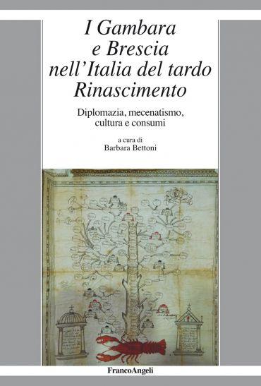 I Gambara e Brescia nell'Italia del tardo Rinascimento ePub