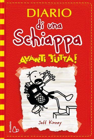 Diario di una Schiappa - Avanti tutta! ePub