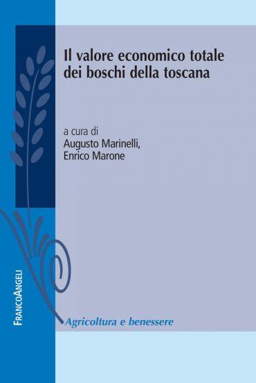 Il valore economico totale dei boschi della Toscana