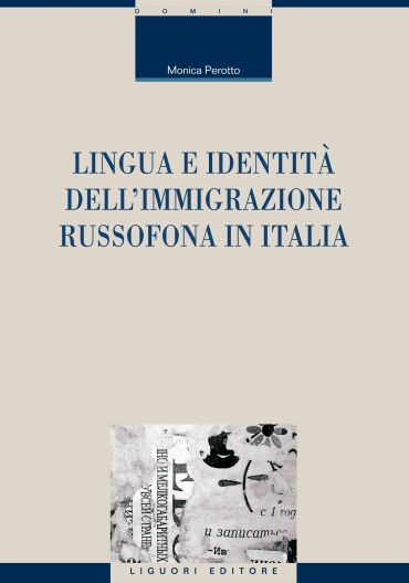 Lingua e identità dell'immigrazione russofona in Italia