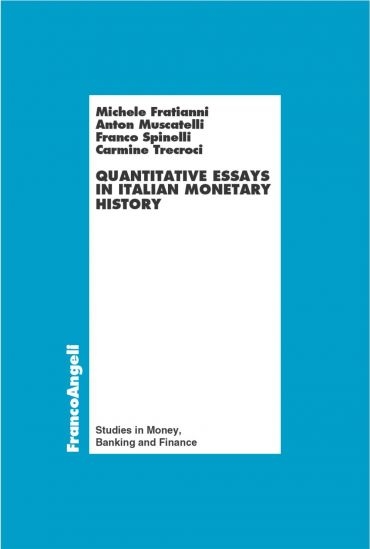 Quantitative essays in italian monetary history