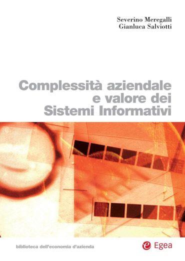 Complessità aziendale e valore dei Sistemi Informativi