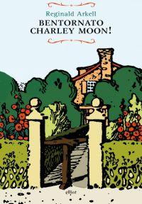 Bentornato Charley Moon! ePub