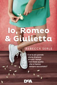 Io, Romeo & Giulietta ePub
