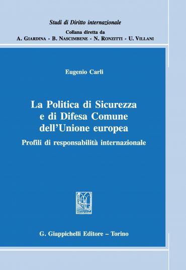La Politica di Sicurezza e di Difesa Comune dell'Unione europea