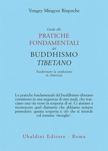 Guida alle pratiche fondamentali del buddhismo tibetano ePub