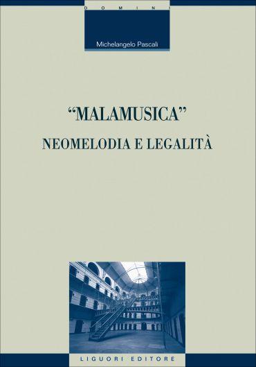 """Malamusica"": neomelodia e legalità ePub"