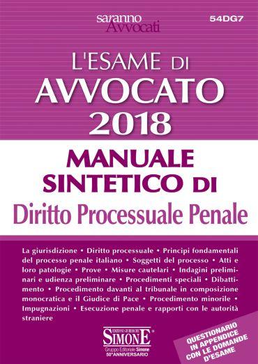 L'Esame di Avvocato 2018 - Manuale sintetico di Diritto Processu