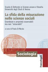 La sfida della misurazione nelle scienze sociali. Grandezze e pr