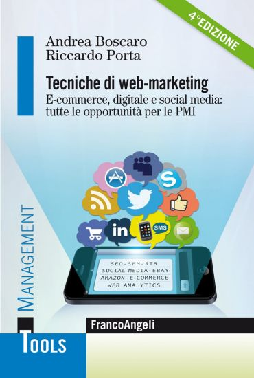 Tecniche di web marketing. E-commerce digitale e social media: t