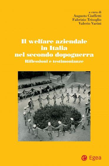 Il welfare aziendale in Italia nel secondo dopoguerra