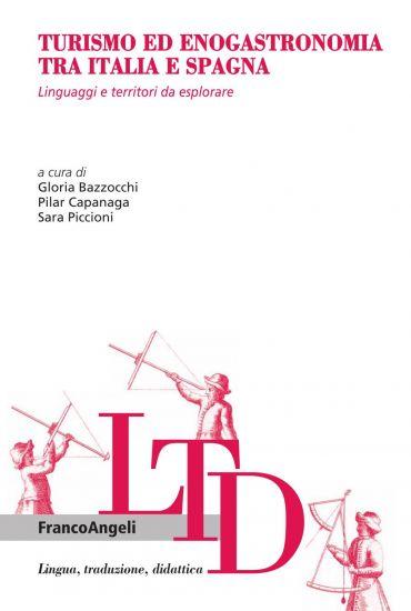 Turismo ed enogastronomia tra Italia e Spagna. Linguaggi e terri