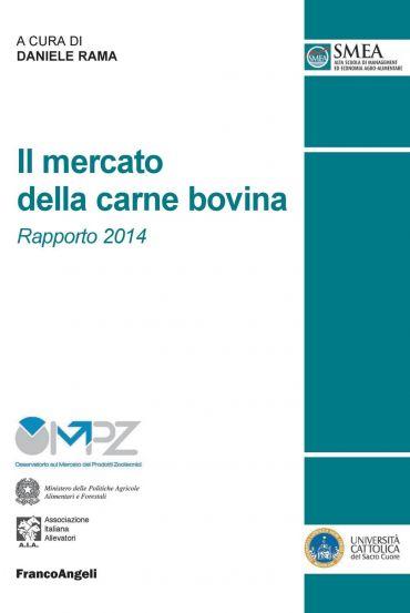 Il mercato della carne bovina. Rapporto 2014
