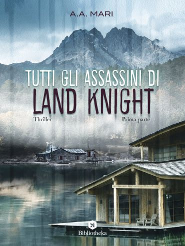 Tutti gli assassini di Land Knight - Volume 1 ePub