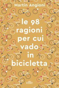 Le 98 ragioni per cui vado in bicicletta ePub