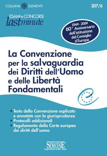 La Convenzione per la salvaguardia dei Diritti dell'Uomo e delle