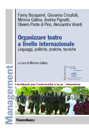 Organizzare teatro a livello internazionale. Linguaggi, politich