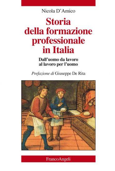 Storia della formazione professionale in Italia. Dall'uomo da la