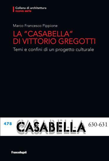 La Casabella di Vittorio Gregotti