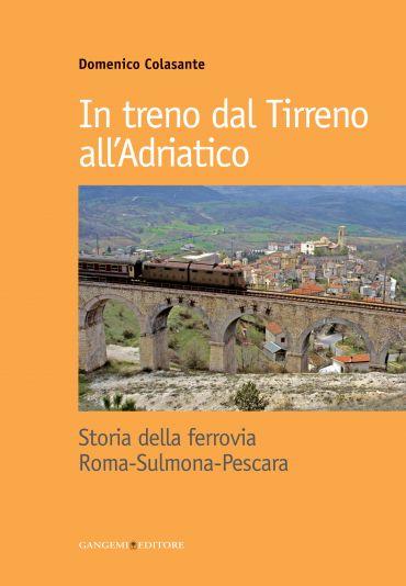 In treno dal Tirreno all'Adriatico ePub
