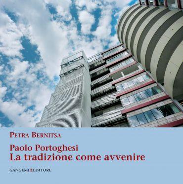 Paolo Portoghesi. La tradizione come avvenire ePub