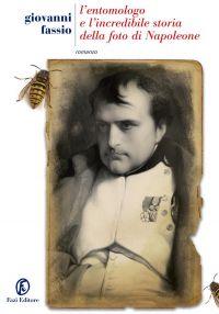 L'entomologo e l'incredibile storia della foto di Napoleone ePub