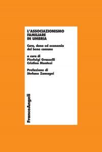 L'associazionismo familiare in Umbria. Cura, dono ed economia de